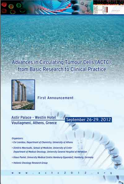 Advances in Circulating Tumor Cells (ACTC)from Basic Research to Clinical Practice September 26-29, 2012